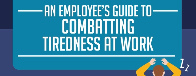Combatting tiredness at work